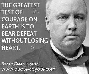 robert-green-ingersoll-courage-quotes